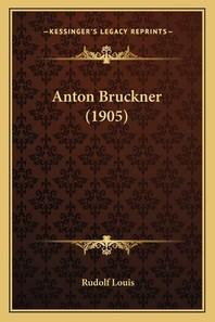 Anton Bruckner (1905)