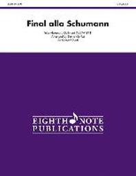 Final Alla Schumann, Op. 83