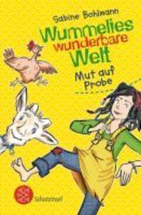 Wummelies wunderbare Welt 03. Mut auf Probe