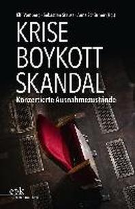 Krise - Boykott - Skandal
