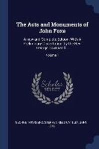 The Acts and Monuments of John Foxe