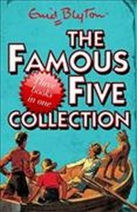 Famous Five Collection. Enid Blyton