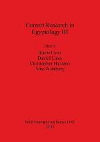 Current Research in Egyptology III