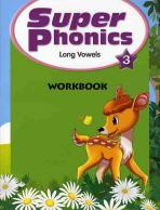 SUPER PHONICS. 3(LONG VOWELS)(WORKBOOK)