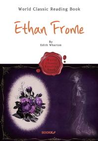 이선 프롬 : Ethan Frome (퓰리처 수상 작가 : 영어 원서)