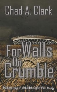 For Walls Do Crumble