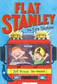 Flat Stanley: The Fire Station