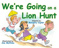 We're Going on a Lion Hunt
