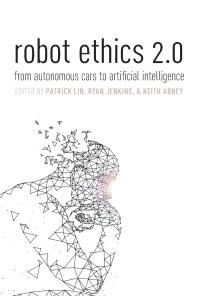 Robot Ethics 2.0