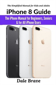 iPhone 8 Guide