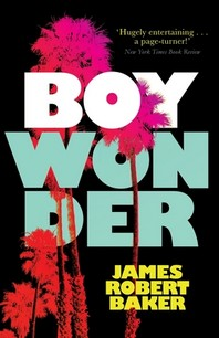 Boy Wonder (Valancourt 20th Century Classics)