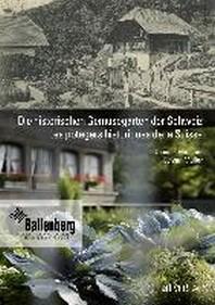 Die historischen Gemuesegaerten der Schweiz