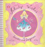 Felicity Wishes : Secrets and Surprises