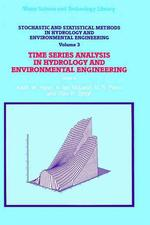 Stochastic and Statistical Methods in Hydrology and Environmental Engineering