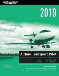 Airline Transport Pilot Test Prep 2019: Study & Prepare