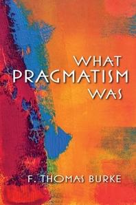 What Pragmatism Was