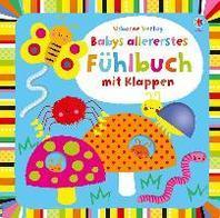 Babys allererstes Fuehlbuch mit Klappen