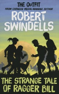 Robert Swindells' the Strange Tale of Ragger Bill