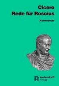 Rede fuer Sextus Roscius aus Ameria. Kommentar