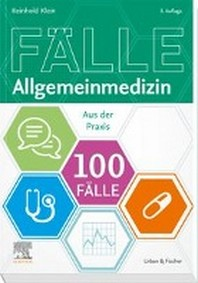 100 Faelle Allgemeinmedizin
