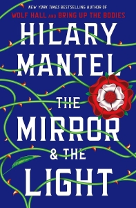 The Mirror & the Light (The Wolf Hall Trilogy #3)