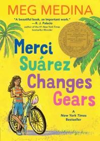 Merci Suarez Changes Gears (2019 Newbery Winner)