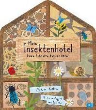 Mein Insektenhotel - Biene, Schmetterling und Kaefer