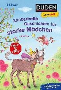 Duden Leseprofi - Zauberhafte Geschichten fuer starke Maedchen, 1. Klasse