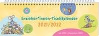 ErzieherInnen-Tischkalender 2021 / 2022