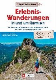 Erlebnis-Wanderungen in und um Garmisch