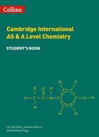 Collins Cambridge as & a Level - Cambridge International as & a Level Chemistry Student's Book