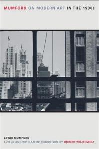Mumford on Modern Art in the 1930s