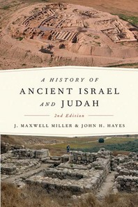 A History of Ancient Israel and Judah, 2nd Ed.