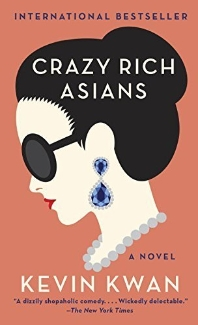 Crazy Rich Asians (Book #1)
