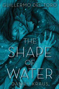 The Shape of Water ['셰이프 오브 워터: 사랑의 모양' 원작 소설]