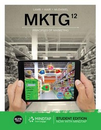 Mktg (with Mindtap Marketing, 1 Term (6 Months) Printed Access Card) [With Access Card]