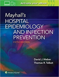 Mayhall's Hospital Epidemiology and Infection Prevention, 5/ed