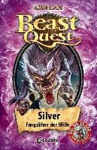 Beast Quest - Silver, Fangzaehne der Hoelle