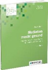 Mediation macht gesund
