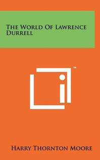 The World Of Lawrence Durrell