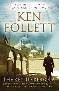 The Key to Rebecca. Ken Follett