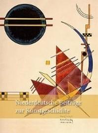Niederdeutsche Beitraege zur Kunstgeschichte Neue Folge, Band 3