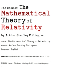 상대성이론의 수학적이론. The Book of The Mathematical Theory of Relativity, by Arthur Stanley