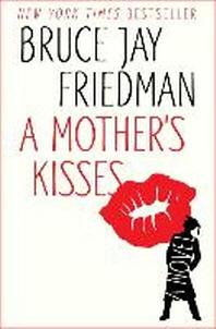 A Mother's Kisses