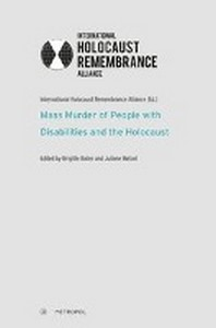 Mass Murder of People with Disabilities and the Holocaust