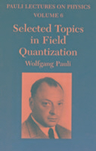 Selected Topics in Field Quantization, UN/E