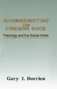 Reconstructing the Common Good