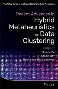 Recent Advances in Hybrid Metaheuristics for Data Clustering