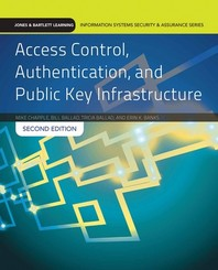 Access Control Authentication and Public Key Infrastructure (Paperback)
