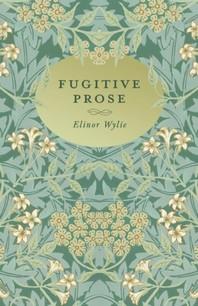 Fugitive Prose